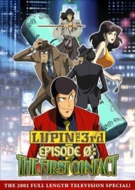 Lupin III Special 14: Episode 0 - First Contact