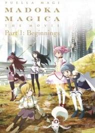 Puella Magi Madoka Magica the Movie Part 1: Beginnings